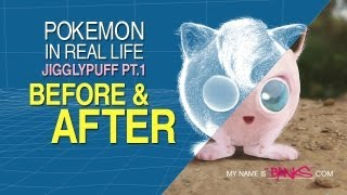 Pokemon in Real Life - Jigglypuff Part 1 (BEFORE and AFTER)