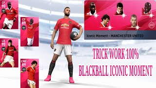 TRICK WORK 100% BLACK BALL || ICONIC LEGEND FROM ICONIC MOMENT - MANCHESTER UNITED