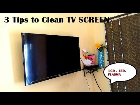 3 TIPS TO CLEAN TV SCREEN LED , LCD, PLASMA  | HOW TO CLEAN TV SCREEN | TV SCREEN KAISE SAAF KARE
