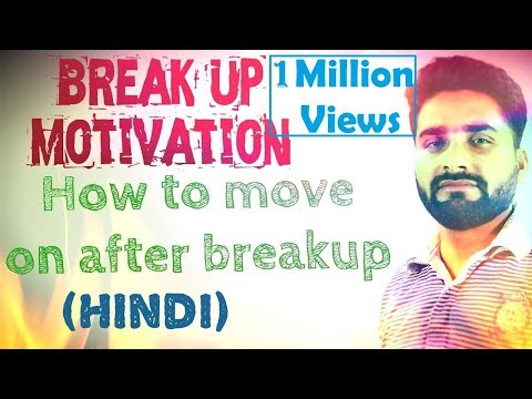 Breakup Motivation | How to Move on After Breakup | (Motivational Video In Hindi) by Sandeep Rao