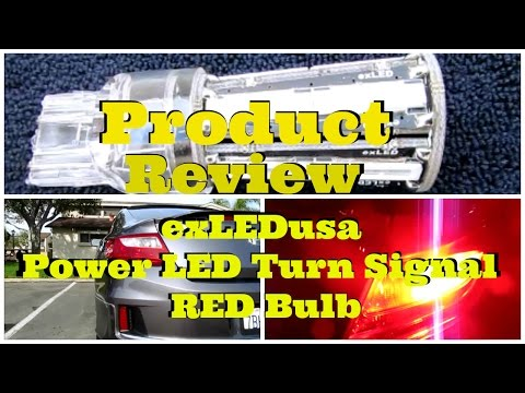 Product Review: exLEDusa Turn Signal RED Power LED Bulbs -DiyCarModz