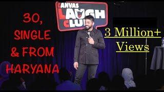 30, Single & From Haryana - Stand Up Comedy by Vijay Yadav