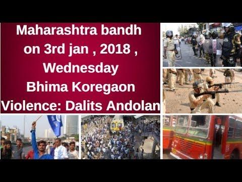 Bhima Koregaon violence  Dalits call for Maharashtra bandh on 3rd jan 2018,Wednesday