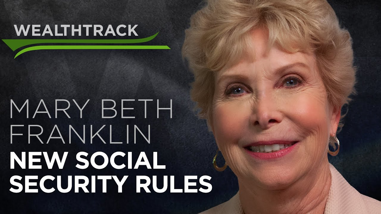 Social Security: The New Rules With Benefits Guru Mary Beth Franklin [2019]