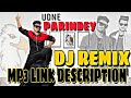Parindey Remix Dj Song Ringtone HD Video Download