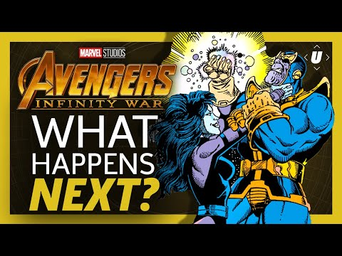 Avengers 4: What Happens After Infinity War?
