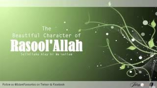Beautiful Character of Prophet Muhammad (PBUH) - Shaykh Hamza Yusuf