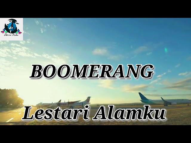 Download BOOMERANG. Lestari Alamki. MP3 Gratis