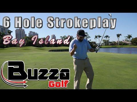 6 Hole strokeplay (Bay Island)