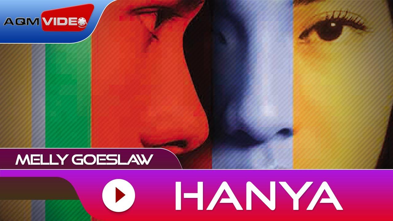 Melly Goeslaw - Hanya