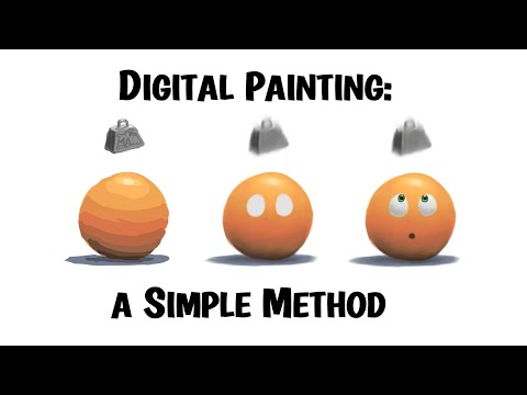 Digital Painting - A Simple Method for Beginners (and Maybe Experts, Too!)
