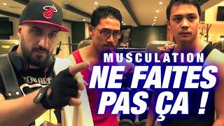 MUSCULATION -  NE FAITES PAS CA !