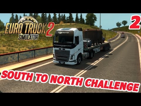 Euro Truck Simulator 2 - BUYING A VOLVO - South To North Challenge #2