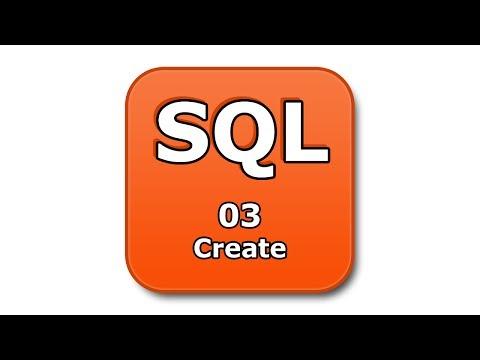SQL Tutorial - 03 - Create - Database, Table, Index