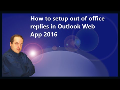 How to setup out of office replies in Outlook Web App 2016