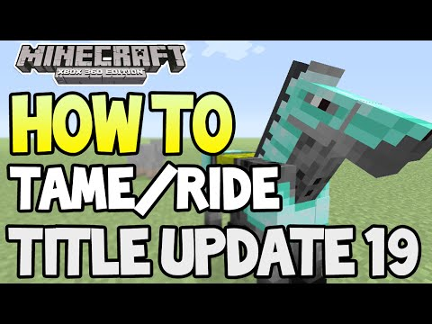 Minecraft (Xbox 360/PS3) - TU19 UPDATE! - HOW TO TAME/RIDE HORSES - TUTORIAL (Guide)