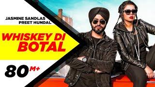 Whiskey Di Botal(Official Video) | Preet Hundal | Jasmine Sandlas | Latest Songs 2018