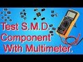 Test SMD Component With Multimeter.