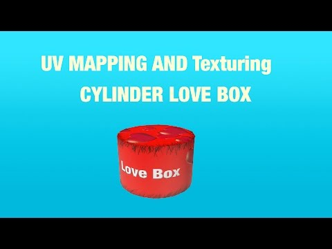 UV Mapping and Texturing Cylinder Love Box