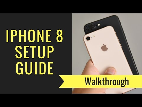 How to Setup the iPhone 8 & iPhone 8 Plus