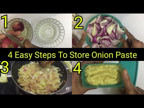 How to save time by storing onion paste for weeks   How to store onion paste