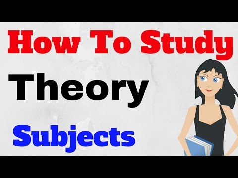 How to Study Theory Subjects