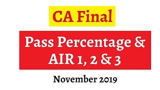 CA Final Pass Percentage & All India Rank 1, 2 & 3 November 2019 Exam