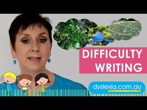 dyslexia - Difficulty Writing