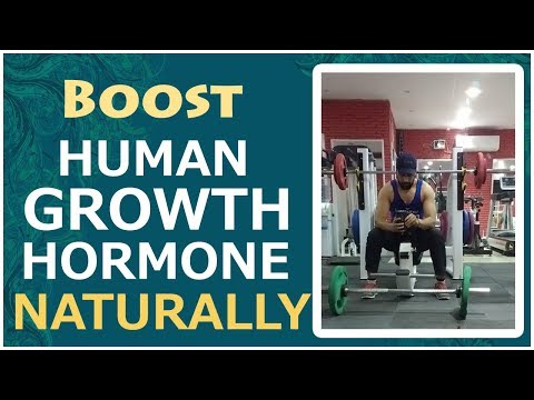 How To Increase Or Boost Human Growth Hormone (HGH) Naturally In Hindi