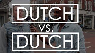 How The Dutch View Themselves? (Dutch vs. Dutch) | Amsterdam