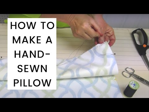 How To Make A Hand-Sewn Pillow