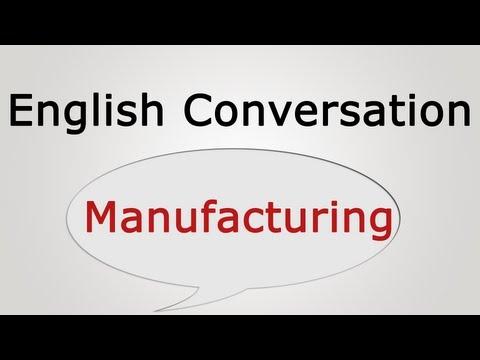 English conversation: Manufacturing