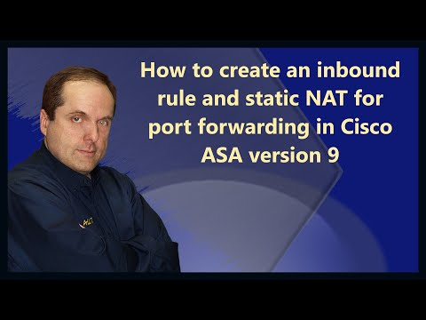 How to create an inbound rule and static NAT for port forwarding in Cisco ASA version 9