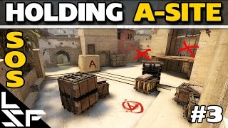 HOLDING A-SITE ON MIRAGE - CS:GO SOS #3