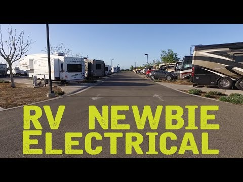 RV Newbie What You Need To Know About RV Electrical !