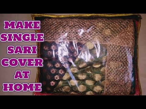 make single sari cover within 15 minute with me in hindi 2018