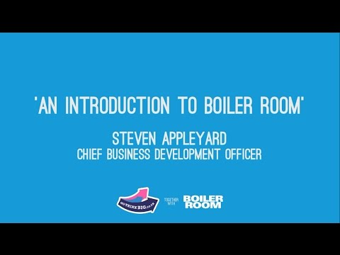 An Introduction to Boiler Room