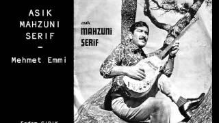 Aşık Mahzuni Şerif - Mehmet Emmi
