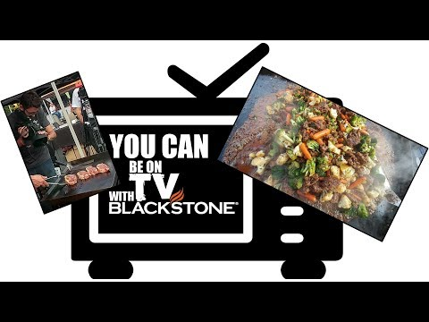Do You Want To Be In A Blackstone Griddle Infomercial?