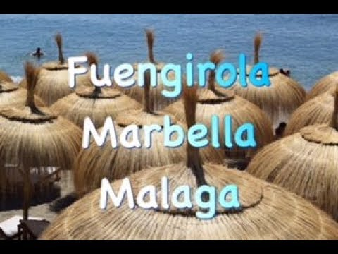 Fuengirola, Marbella & Malaga - Spain