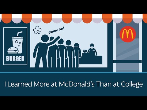 I Learned More at McDonald's Than at College