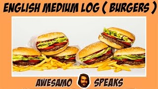 AWESAMO SPEAKS | ENGLISH MEDIUM LOG