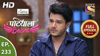 Patiala Babes - Ep 233 - Full Episode - 17th October, 2019
