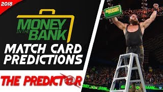 WWE MITB 2018 Match Cards And Winner Predictions  | The Predictor