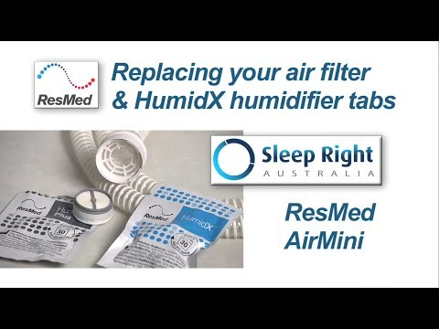 How to change the ResMed AirMini filter & HumidX humidifier tab