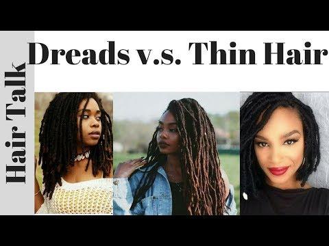 Thin Hair and Dreads