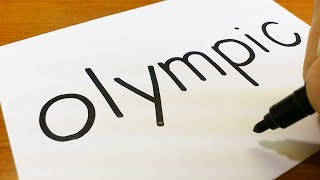 How to turn words OLYMPIC(pyeongchang 2018)into a Cartoon for kids - How to draw doodle art on paper