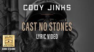 """Cody Jinks """"Cast No Stones"""" w/Lyrics"""