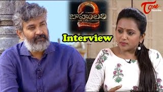 S S  Rajamouli Special Interview About Baahubali 2