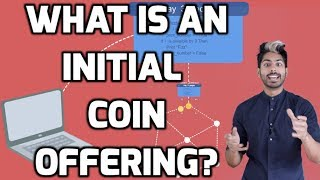 What is an Initial Coin Offering?